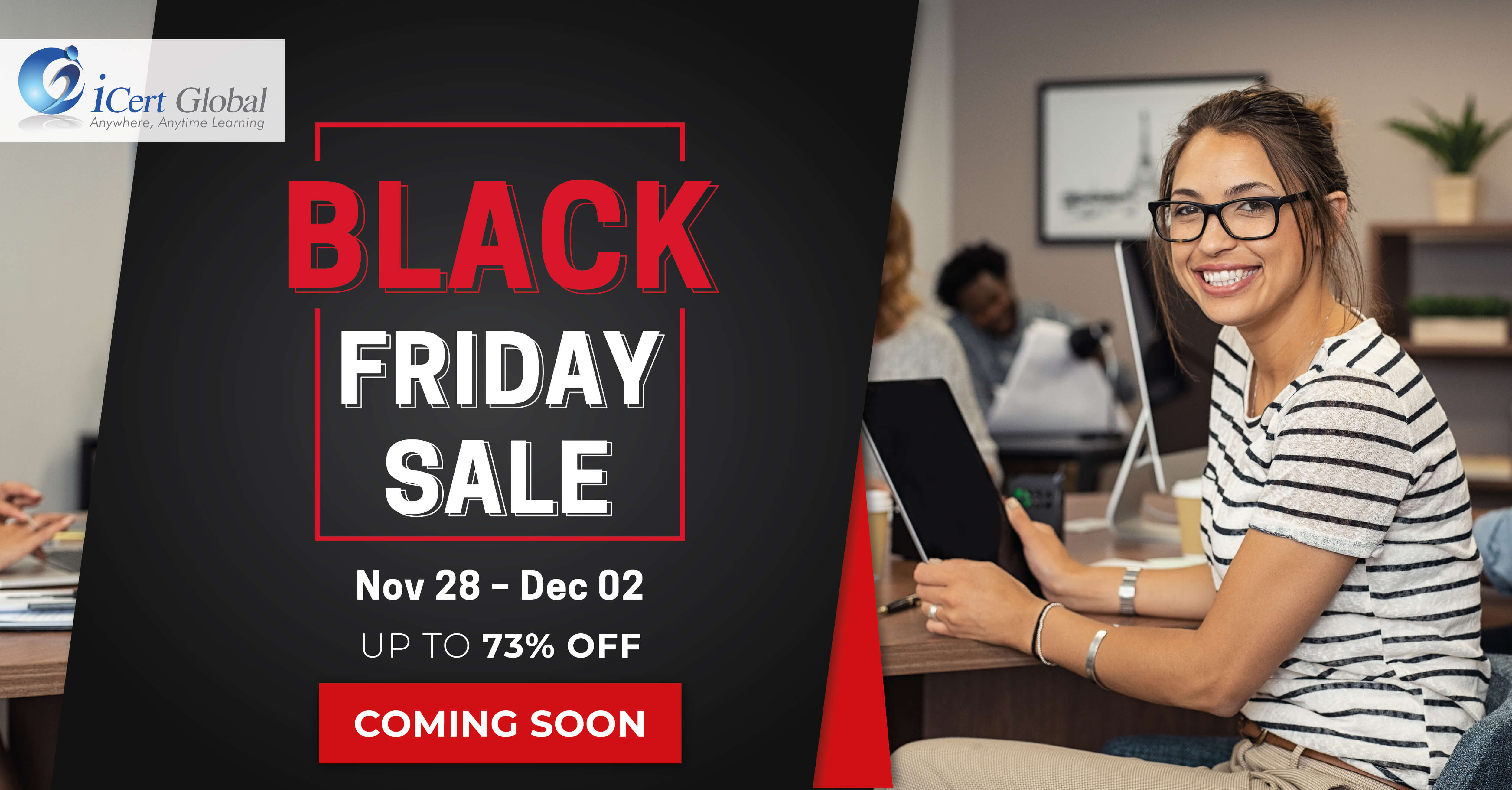 Black Friday Sale November 28 to December 02, 2019 - Buy Now! Up to 73% Off