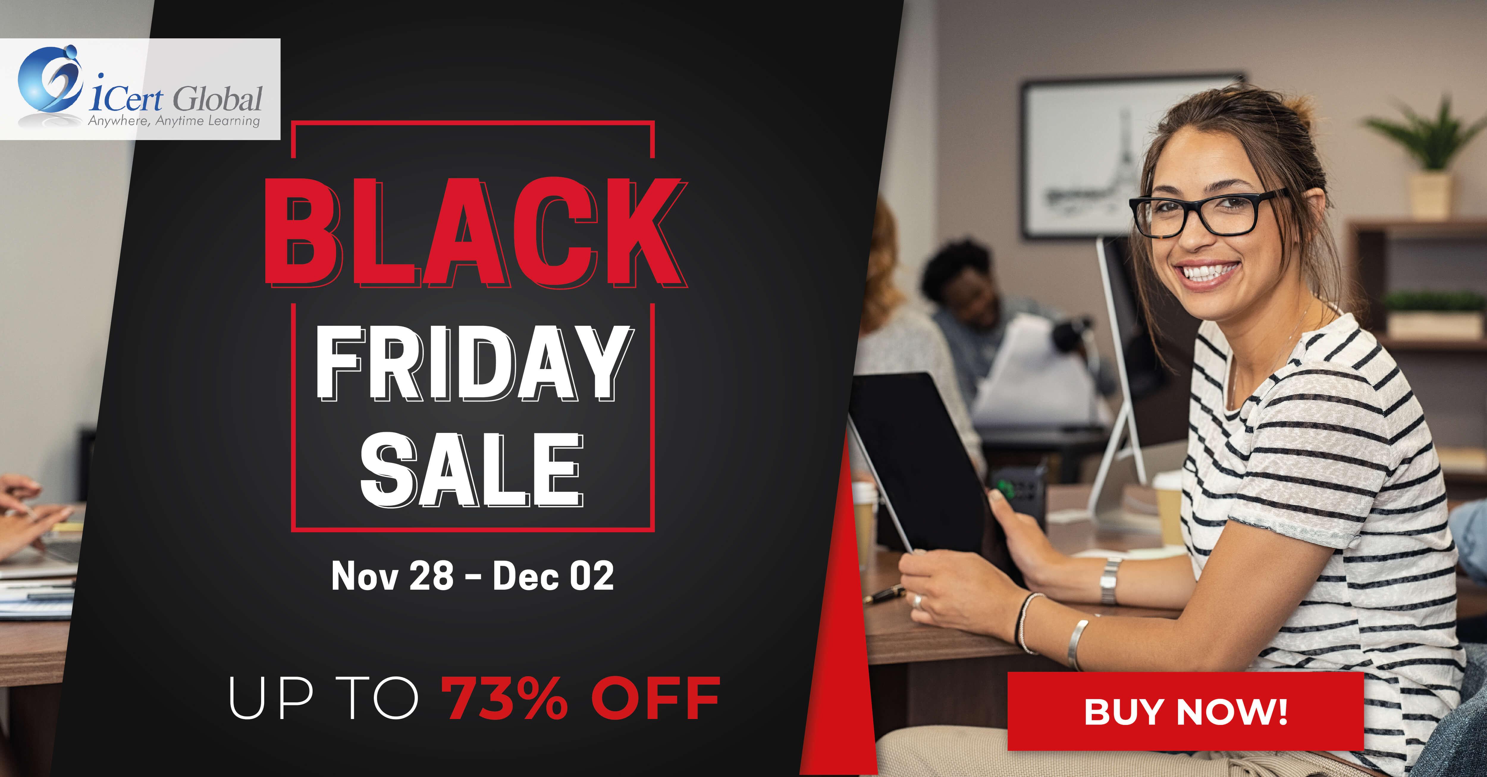 Black Friday Sale Nov 28 Dec 02 2019 5 Big Days Of Sale Up To 73 Off Icert Global