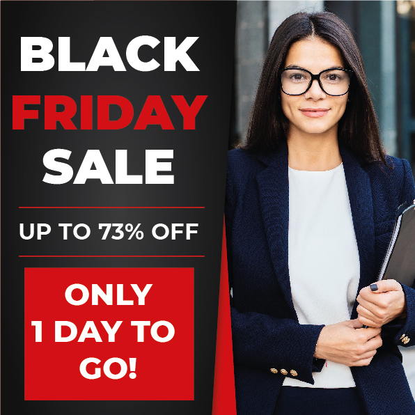 Black Friday Sale Only 1 Day to Go. Offer Ends on 2nd December 2019.